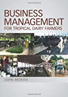 Business Management for Tropical Dairy Farmers Front Cover