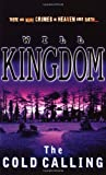The Cold Calling, Will Kingdom, 055214584X