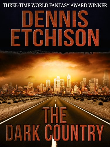 DENNIS ETCHISON THE DARK COUNTRY PDF DOWNLOAD