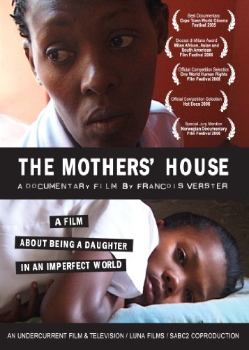 The Mothers' House: A film about being a daughter in an imperfect world - Educational Version with Public Performance Rights by Filmakers Library