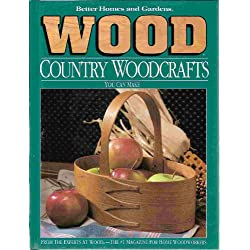 Better Homes and Gardens Wood Country Woodcrafts You Can Make