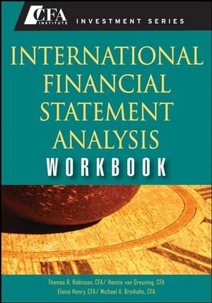 International Financial Statement Analysis Workbook (CFA Institute Investment Series)