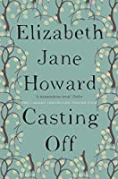 Casting Off (The Cazalet Chronicle)