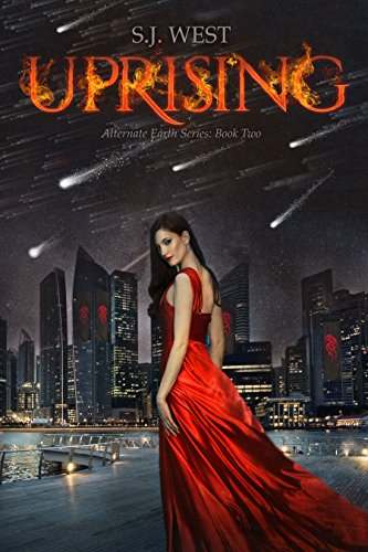 Uprising (Alternate Earth Series, Book 2)