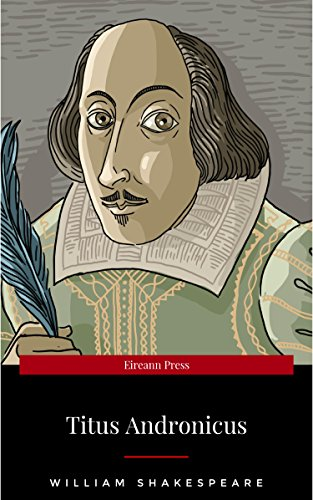 Titus Andronicus Kindle Edition By William Shakespeare Literature