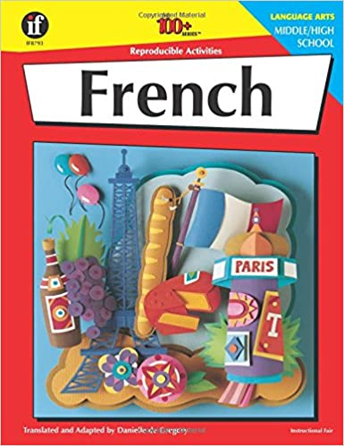 Amazon.com: French, Grades 6 - 12: Middle / High School (The 100+ ...