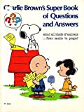 Charlie Brown's Super Book of Questions and Answers, Charles M. Schulz, 0394932498