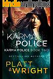 Karma Police: Karma Police Book Two