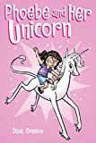 Phoebe and Her Unicorn (Phoebe and Her Unicorn Series Book 1)
