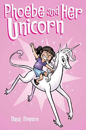 rn (Phoebe and Her Unicorn Series Book 1) (Series Graphic)