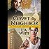 Covet Thy Neighbor (Tucker Springs Book 4)