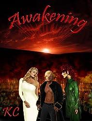 Awakening: Part 1 (The Last Great Prophecy)