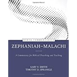 Zephaniah--Malachi: A Commentary for Biblical Preaching and Teaching (Kerux Commentaries)