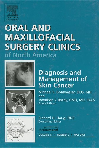 Diagnosis and Management of Skin Cancer (Oral and Maxillofacial Surgery Clinics of North America, Vol.17, ()