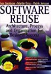Software Reuse: Architecture, Process...