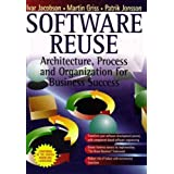 Software Reuse: Architecture, Process and Organization for Business Success (ACM Press)