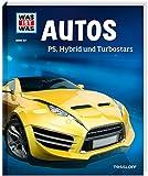 WAS IST WAS Band 53 Autos. PS, Hybrid und Turbostars (WAS IST WAS Sachbuch, Band 53)