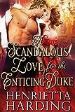 Bargain eBook - A Scandalous Love for the Enticing Duke