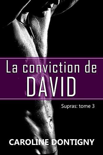 Book La conviction de David: Supras, tome 3 (French Edition) KINDLE