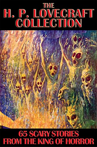 The H. P. Lovecraft Collection: 65 Scary Stories from the King of (Chaos Beast Men)