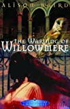 The Warding of Willowmere, Alison Baird, 014301529X