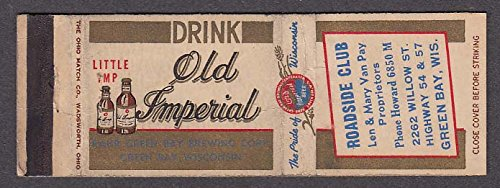 Old Imperial Whiskey at Roadside Club 2262 Willow St Green Bay WI matchcover - Old Willow Club