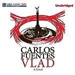 Vlad | Carlos Fuentes,Alejandro Branger (translator)