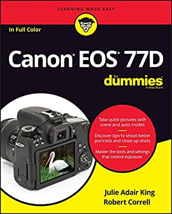 Canon EOS 77D For Dummies (For Dummies (Computer/Tech)) (English ...