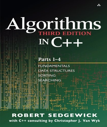 Algorithms in C++, Parts 1-4: Fundamentals, Data Structure, Sorting, Searching, Third Edition by Robert Sedgewick