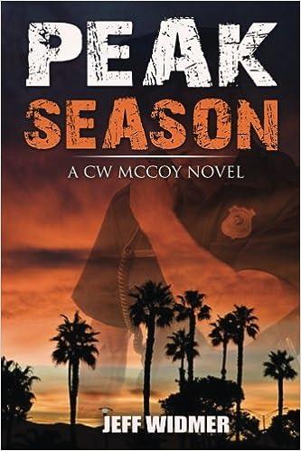 amazoncom peak season a cw mccoy novel 9780996498708 jeff widmer books