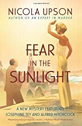 Fear In The Sunlight by Nicola Upson (April 1 2013)