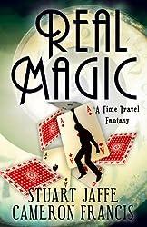 Real Magic - A Time Travel Fantasy