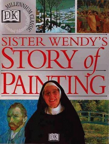 Sister Wendy's Story of Painting by Wendy Beckett (1997-03-15)