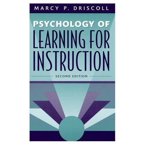 Psychology of Learning for Instruction By Marcy P. Driscoll (2nd, Second Edition)