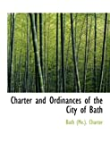 Charter and Ordinances of the City of Bath, Bath (Me.). Charter, 0559024827