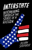 img - for Interstate: Hitch Hiking through the State of a Nation book / textbook / text book