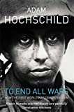 To End All Wars: A Story of Protest and Patriotism in the First World War