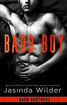 Badd Boy (The Badd Brothers Book 8) by [Wilder, Jasinda]