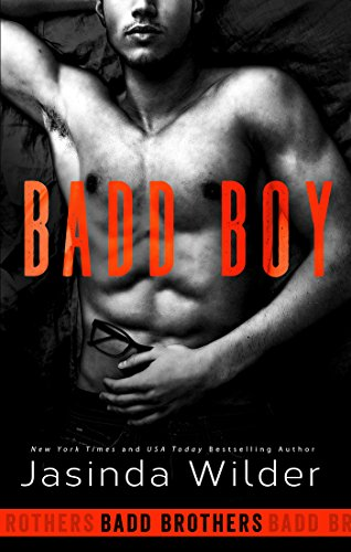 Badd Boy (The Badd Brothers Book 8) by [Wilder, Jasinda]