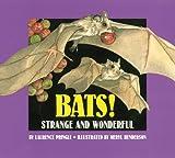 Bats!, Laurence Pringle, 1563973278