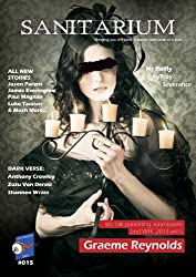 Sanitarium Magazine Issue #15: Bringing you Horror and Dark Fiction, One Case at a Time