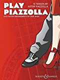Play Piazzolla: 13 Tangos in Easy Guitar Arrangements