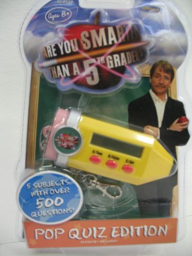 - Are You Smarter Than A 5th Grader? Pop Quiz Edition Electronic Key Chain Game