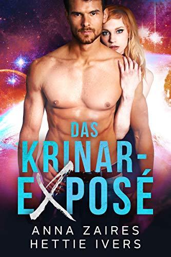 Das Krinar-Exposé: Ein Krinar-Chronik-Roman (German Edition)