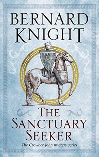 Sanctuary Seeker, The (A Crowner John Mystery Book 1) -