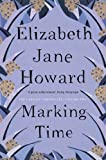 Front cover for the book Marking Time by Elizabeth Jane Howard