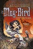 May Bird: Warrior Princess, Book #3