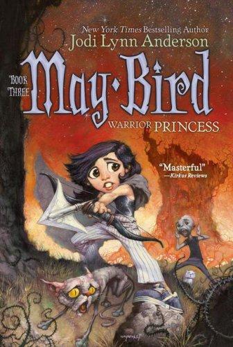 May Bird: Warrior Princess, Book #3 PDF