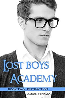 Lost Boys Academy (Book Two: Distraction) by [Ferrara, Aaron]