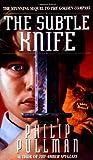 The Subtle Knife, Philip Pullman, 0345413369
